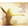 Audio: Set Free By Love